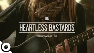 Heartless Bastards - Got To Have Rock 'N Roll  | OurVinyl Session