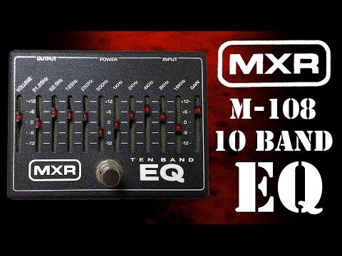 MXR M108 10 Band EQ Pedal Demo