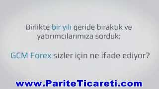 GCM Forex Hakkında Müşteri Görüşleri 2013 GCMForex