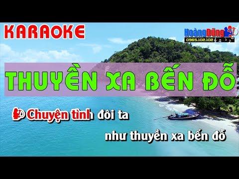 Thuyền Xa Bến Đỗ Karaoke nhạc sống - Thuyen xa ben do nhac song karaoke song ca