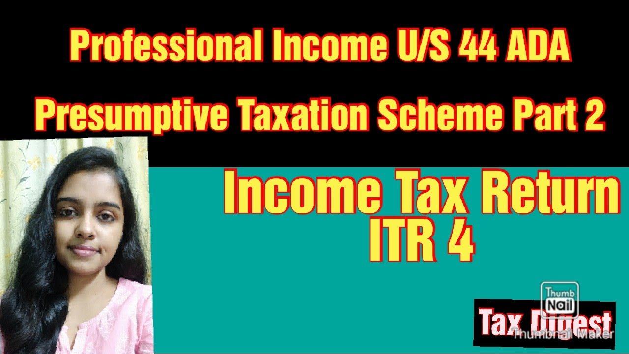Professional Income U/S 44 ADA|| Presumptive Taxation Scheme Part2