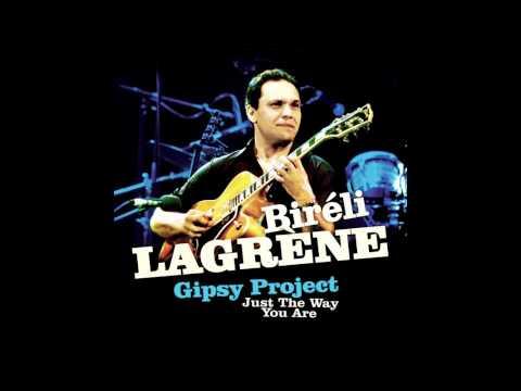 BIRELI LAGRENE - Before You Go