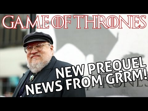 [Game of Thrones] Prequel News | Fate of...