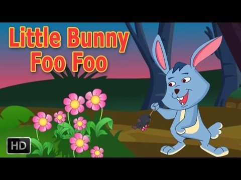 Little Bunny Foo Foo, Hopping Through The Forest - Nursery Rhymes Songs for Children
