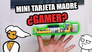Mini Tarjeta Madre GAMER | ¿Realmente es Gamer?