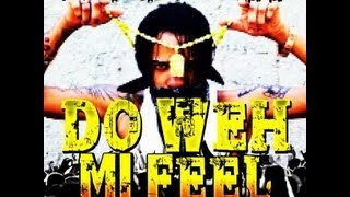 Tommy Lee - Do Weh Mi Feel | Raw | March 2013