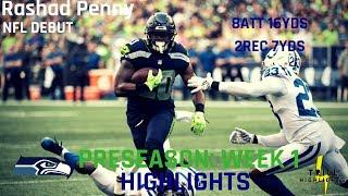 Rashad Penny Preseason Week 1 Highlights   NFL Debut 08.09.2018