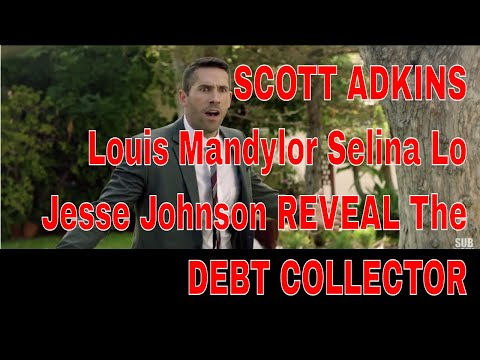 SCOTT ADKINS Louis Mandylor Selina Lo Jesse Johnson Reveal THE DEBT COLLECTOR