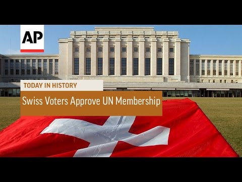 Swiss Voters Approve UN Membership - 2002   Today In History   3 Mar 17