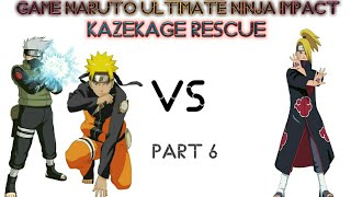 Game Naruto Ultimate Ninja Impact Kazekage Rescue Part 6