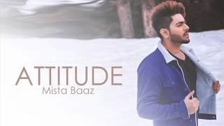 Attitude (Mista Baaz) Mp3 Song Download