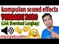 Sound Effects yang sering di gunakan youtuber  terbaru 2020  Link download