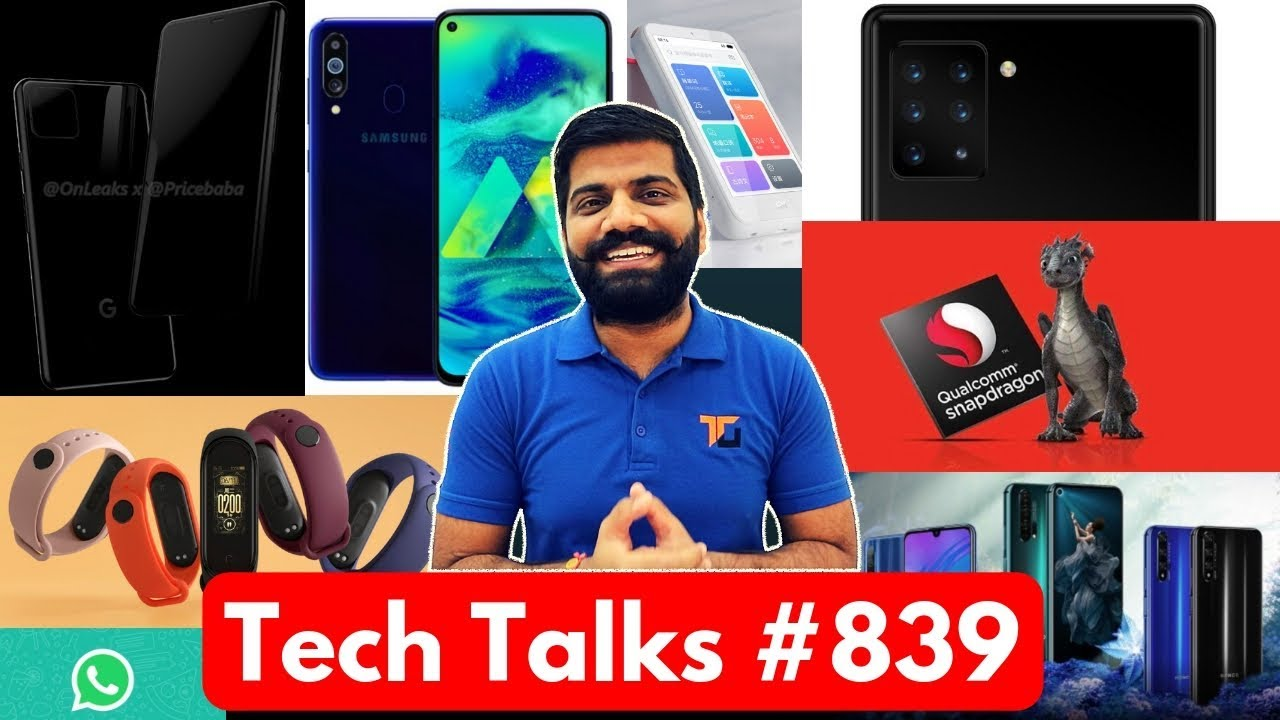 Tech Talks #839 - Sony 6 Cameras, Snapdragon 865, Galaxy M40, Honor 20 Series, Oppo Patent