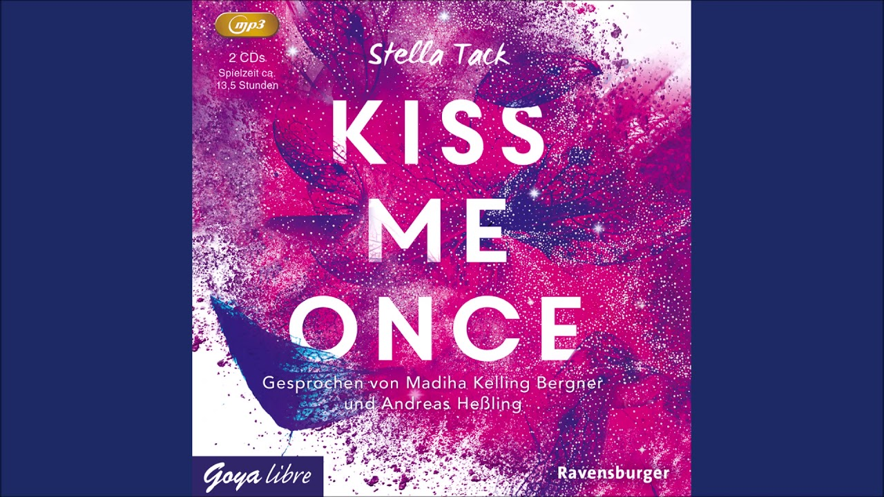 Stella Tack Kiss me once   Hörbuch