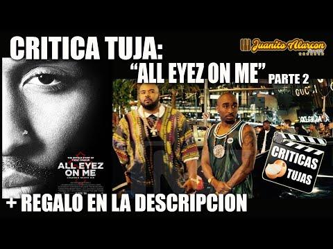 "Crítica Tuja: ""All Eyez On Me"" (2017) 2PAC Parte 2 (Re Subido)"