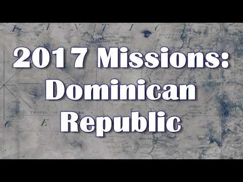 Dominican Republic Missions Trip 2017