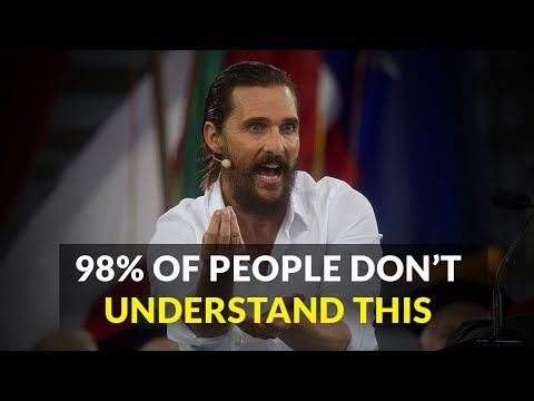 Matthew McConaughey Will Motivate You In 300 Seconds