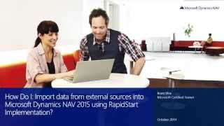 Import Data from External Sources Into Microsoft Dynamics NAV 2015 Using RapidStart Implementation