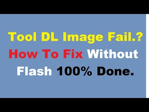 Fix Tool DL Image Fail Error Solution Without Flash.100% Done With Mircale Box.