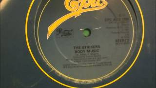 The Strikers  - Body music. 1981