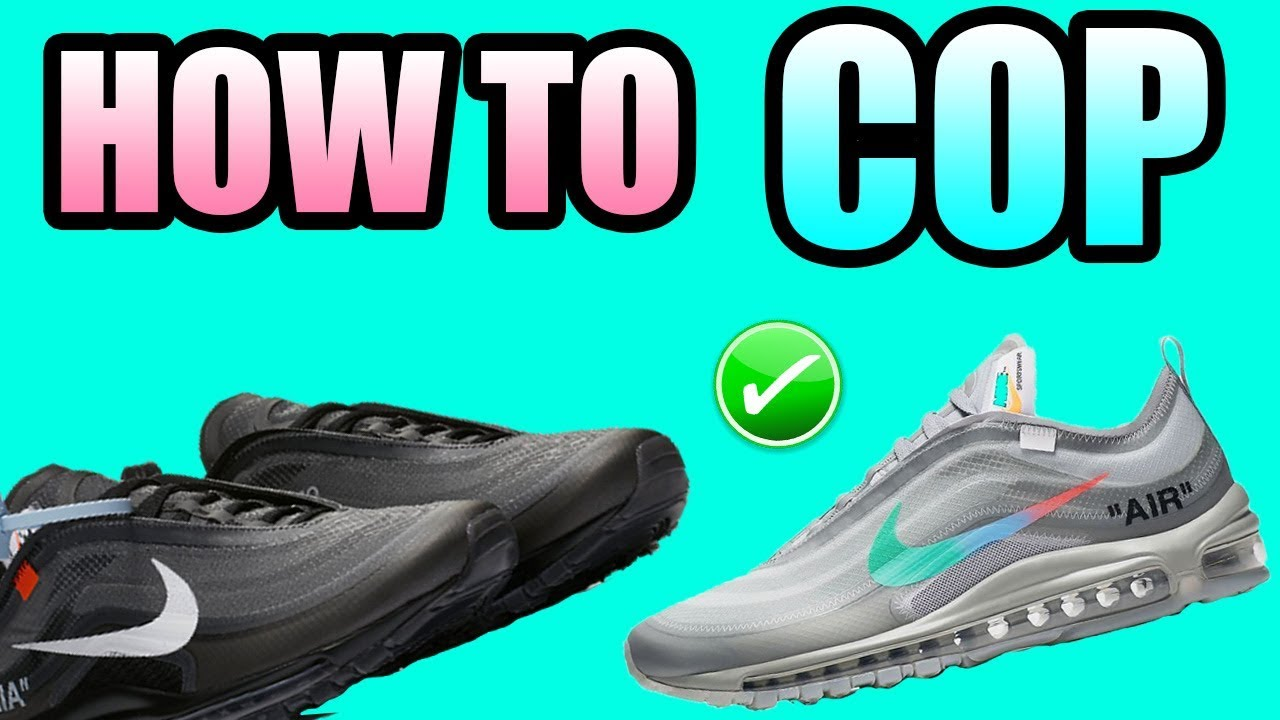 How To Get The OFF WHITE AIR MAX 97 MENTA !  484d7ab99