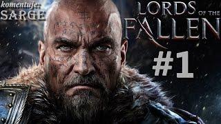 Zagrajmy w Lords of the Fallen odc. 1 - Polska odpowiedź na Dark Souls!