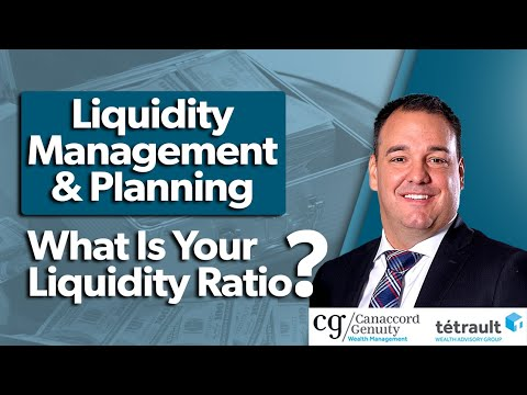 Liquidity Management & Planning: What Is Your Liquidity Ratio?