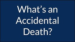What is Considered Accidental Death for Insurance Purposes?