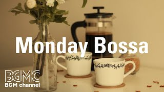 Monday Bossa Warm Calming Coffee Vibe Music - Background Music for Relax Work and Wake Up