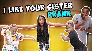 I Like Your Sister Prank ON DJ  *GETS HEATED*