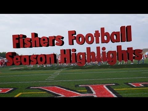 Fishers High School Football Season Highlights 2017