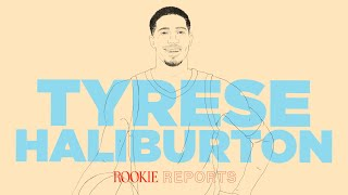 Don't Underestimate Tyrese Haliburton | Rookie Reports | The Ringer