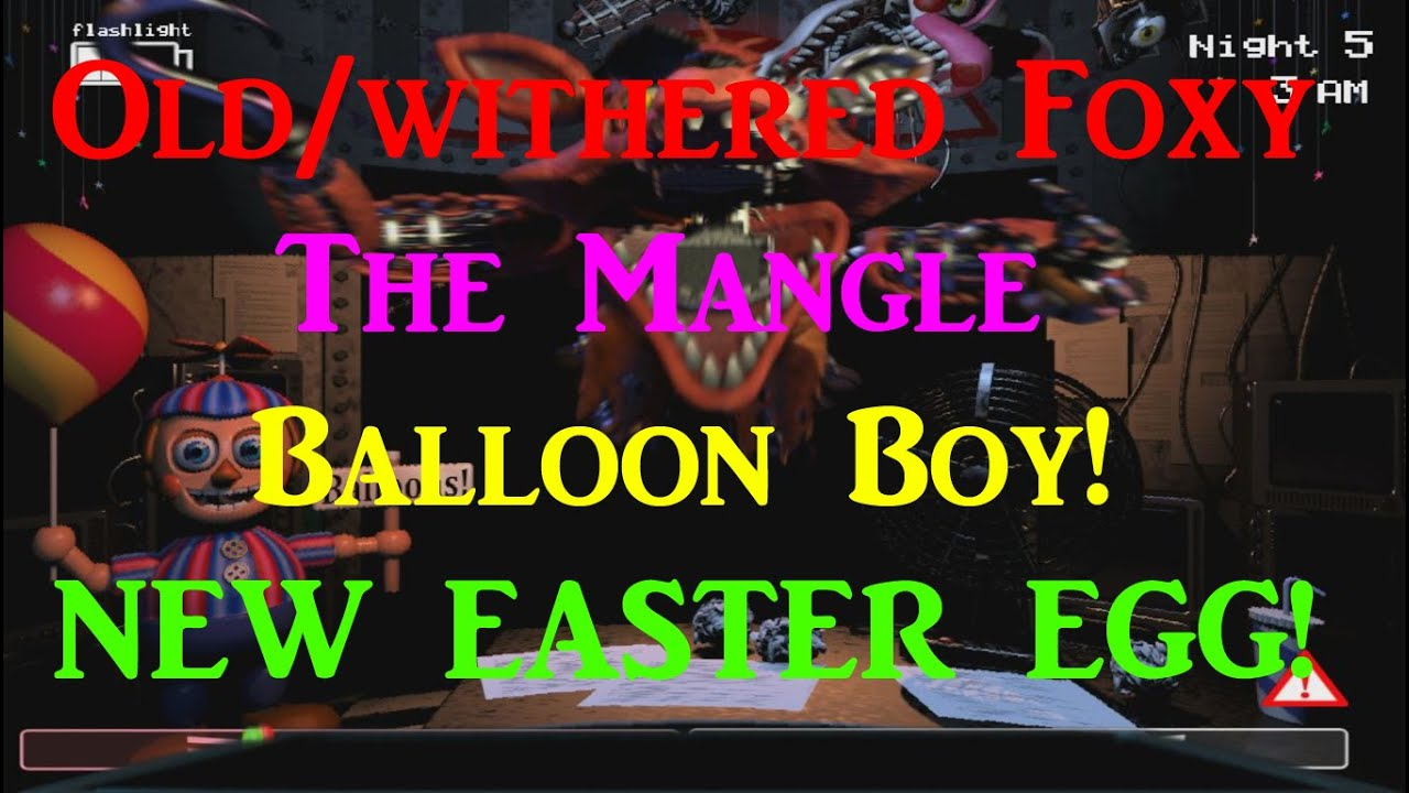 Foxy the mangle and balloon boy five nights at freddy s 2 youtube