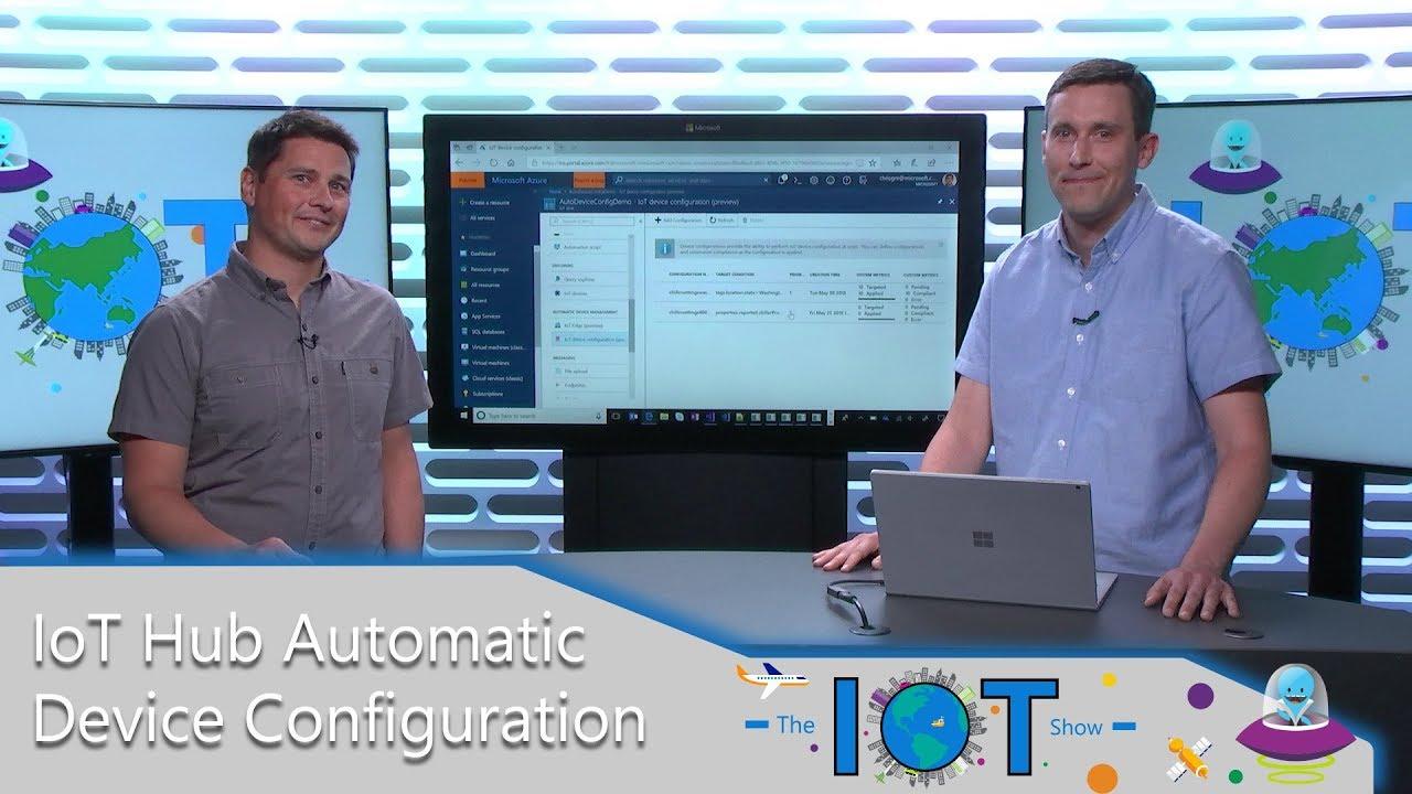 Vorgestellt: Mit IoT Hub Geräte automatisiert konfigurieren