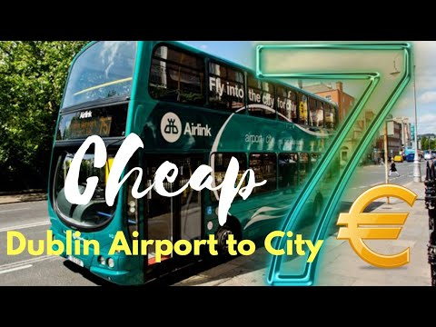 Dublin Airport To City Centre (Cheapest Option)