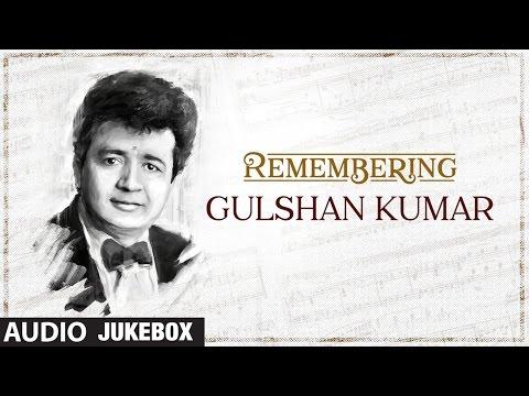 Remembering Gulshan Kumar - The Music Mogul Specials || T-Series