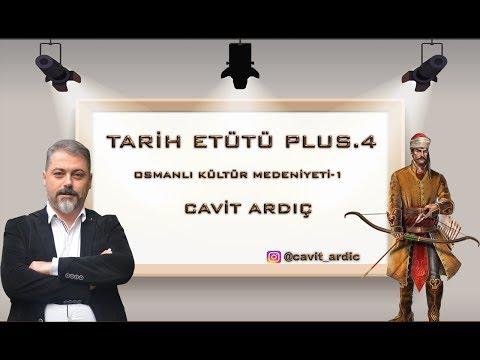 2018 KPSS TARİH ETÜDÜ OSMANLI KÜLTÜR MEDENİYETİ-1
