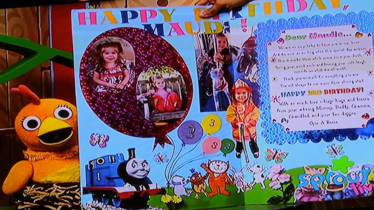 My daughter Maudes 3 yrold birthday card featured on the Sprout TV