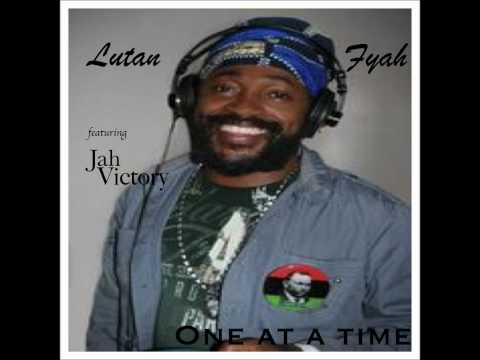 One at a time - Lutan Fyah ft Jah Victory