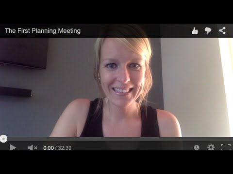 The First Planning Meeting