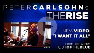 PETER CARLSOHN'S THE RISE - I WANT IT ALL (OFFICIAL MUSIC VIDEO) 2020