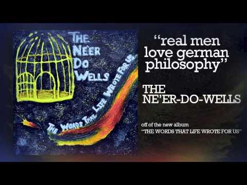 Real Men Love German Philosophy - Joseph Barrios and The Ne'er-Do-Wells
