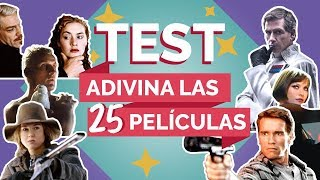 TEST Adivina las 25 pel culas