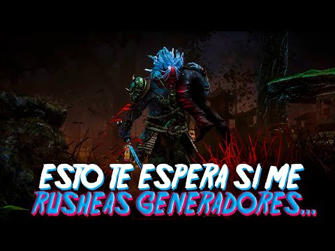 DEAD BY DAYLIGHT | ESTO TE ESPERA SI ME RUSHEAS GENERADORES ! BUILD ANTIPALET Y GENERADOR
