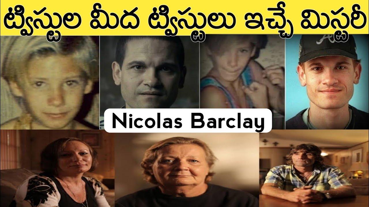 ఇలా కూడా జరుగుతుందా అనిపించే NICOLAS BARCLAY REAL STORY | TELUGU MYSTERY | In Telugu