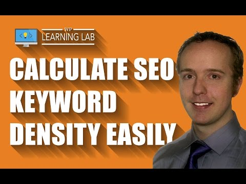 Keyword Density Is Still Relevant For SEO - Find Out How To Easily Calculate It | WP Learning Lab