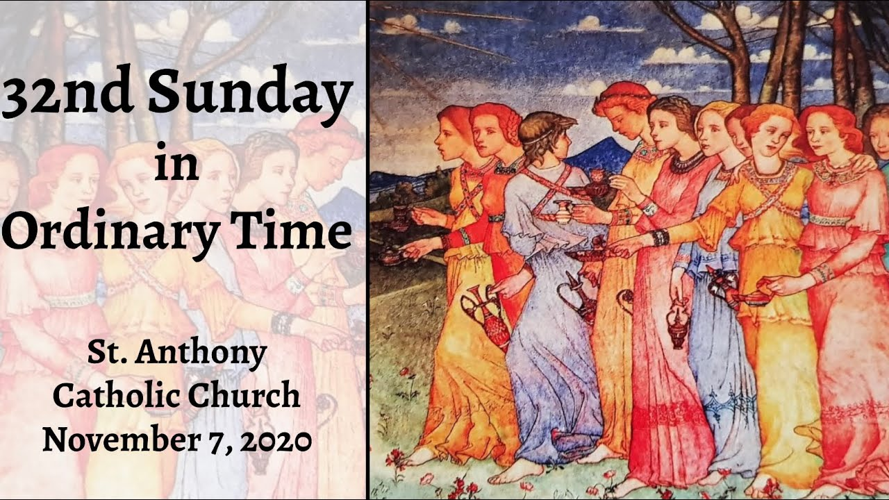 32nd Sunday in Ordinary Time, Live Steam, November 7, 2020