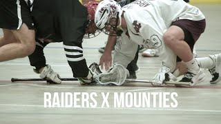 Jr.A Lacrosse Raiders X Mounties | Behind the Scenes | June 23, 2019