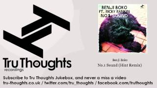 Benji Boko - No.1 Sound - Hint Remix - feat. Ricky Rankin - Tru Thoughts Jukebox