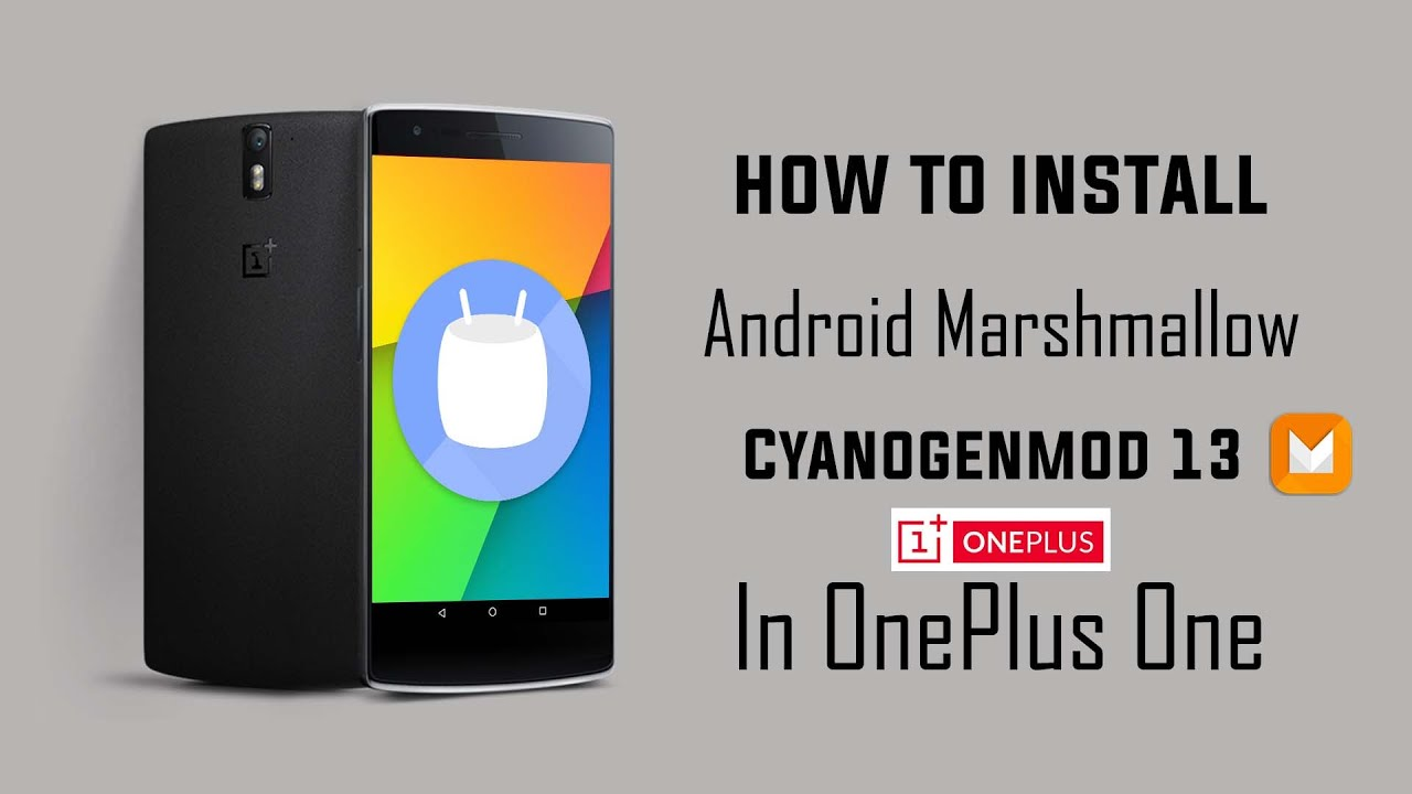 How To Install Cyanogenmod 13 Android Marshmallow 6.0 On ...
